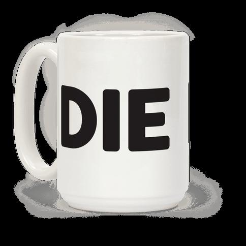 Die (Black)