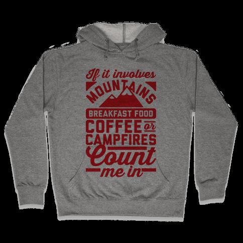 Count Me In Hooded Sweatshirt