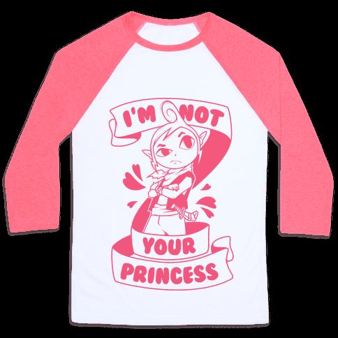 I'm Not Your Princess (Tetra)
