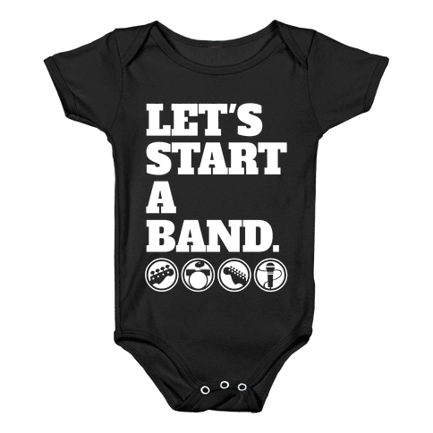 Let's Start A Band Baby Onesy