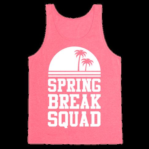 Spring Break Squad Tank Top