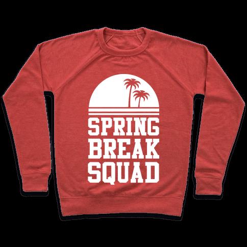 Spring Break Squad Pullover