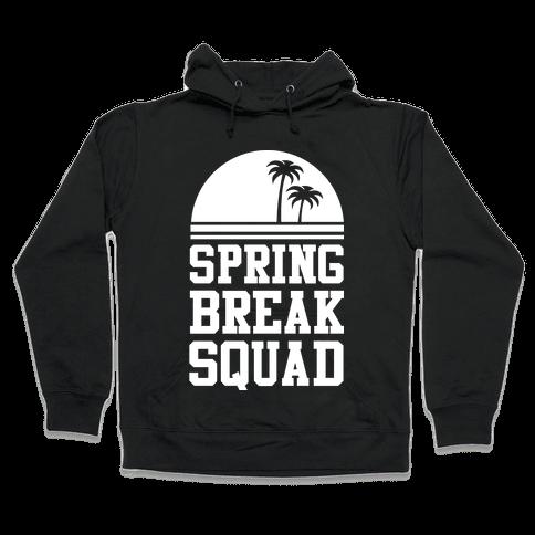 Spring Break Squad Hooded Sweatshirt