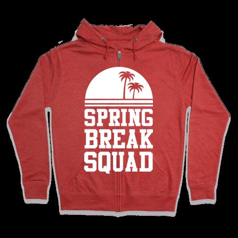 Spring Break Squad Zip Hoodie