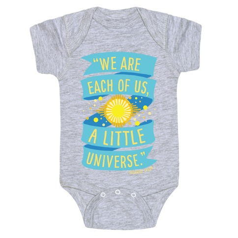 We Are Each Of Us A Little Universe Baby Onesy