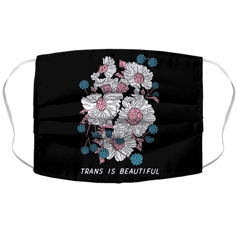 Trans is beautiful Face Mask Cover