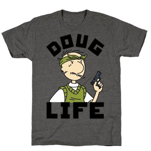 Doug Life T-Shirt