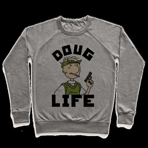 Doug Life Pullover