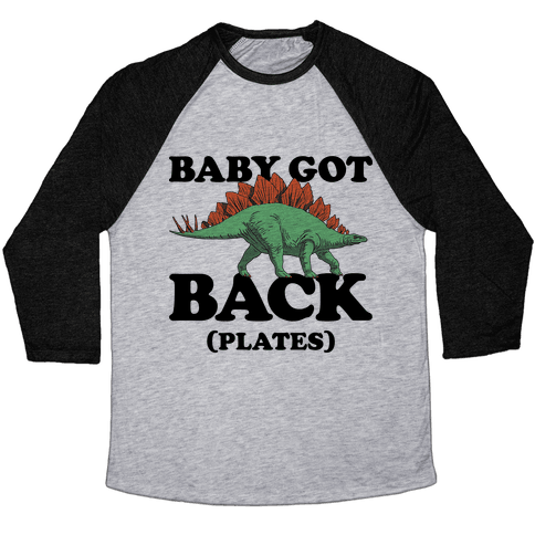 Baby Got Back Plates Baseball Tee