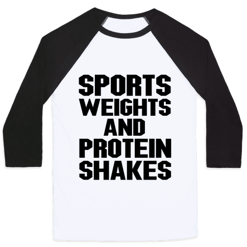 Sports Weights and Protein Shakes Baseball Tee