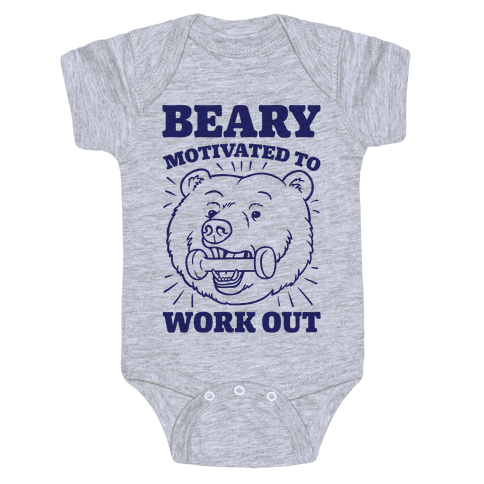 Beary Motivated To Work Out Baby Onesy