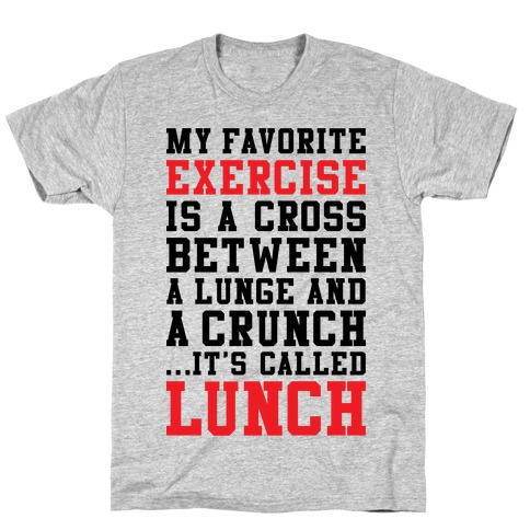 Lunge Crunch Lunch T-Shirt