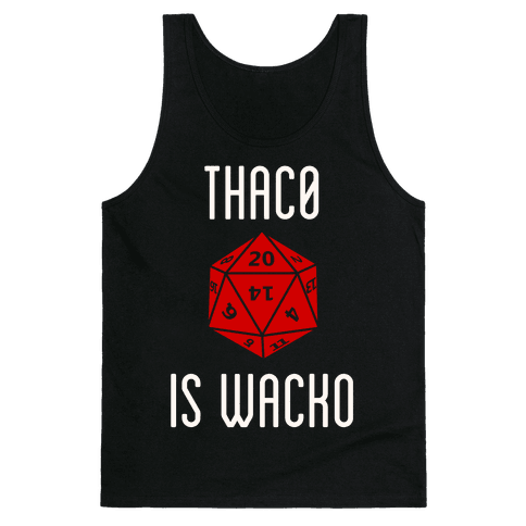 Thac0 Is Wacko Tank Top