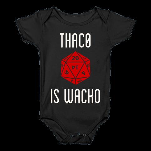 Thac0 Is Wacko Baby Onesy