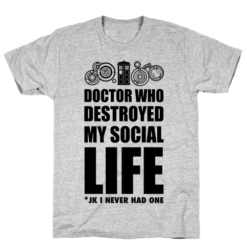 Doctor Who Destroyed My Life Mens T-Shirt