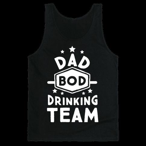 Dad Bod Drinking Team Tank Top