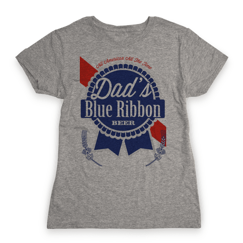 Dad's Blue Ribbon Womens T-Shirt