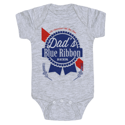 Dad's Blue Ribbon Baby Onesy