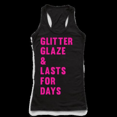 Glitter Glaze & Lasts For Days