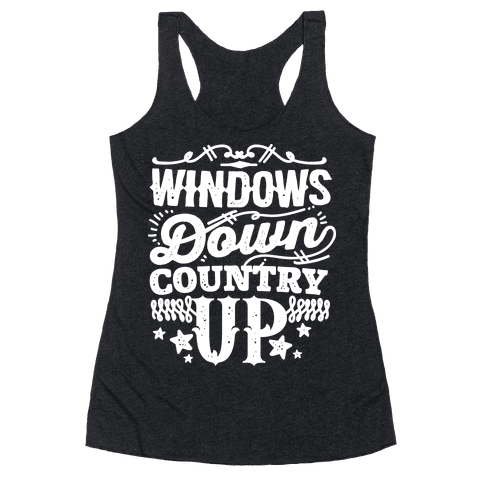 Windows Down Country Up Racerback Tank Top