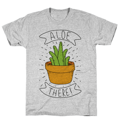 Aloe There! Mens T-Shirt