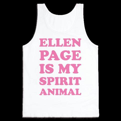 Ellen Page Is My Spirit Animal Tank Top