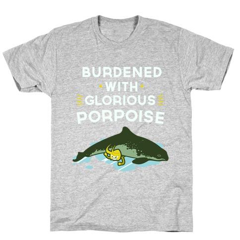 Glorious Porpoise T-Shirt
