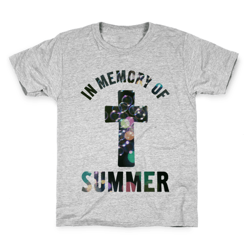In Memory Of Summer Kids T-Shirt