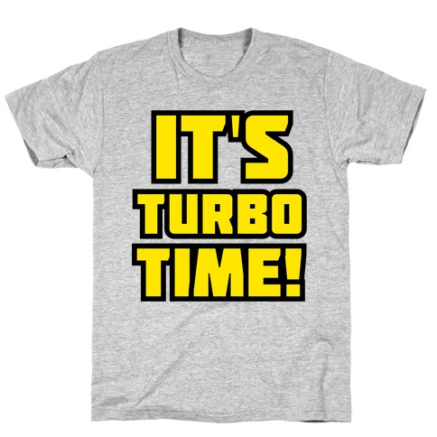 It's Turbo Time Mens T-Shirt