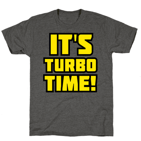 It's Turbo Time