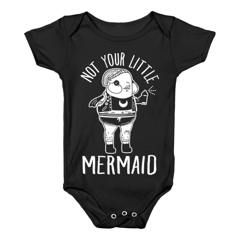 Not Your Little Mermaid Baby Onesy