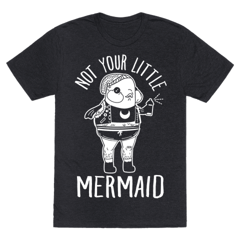 Not Your Little Mermaid