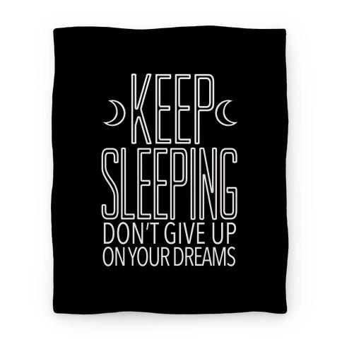 Keep Sleeping Blanket Blanket