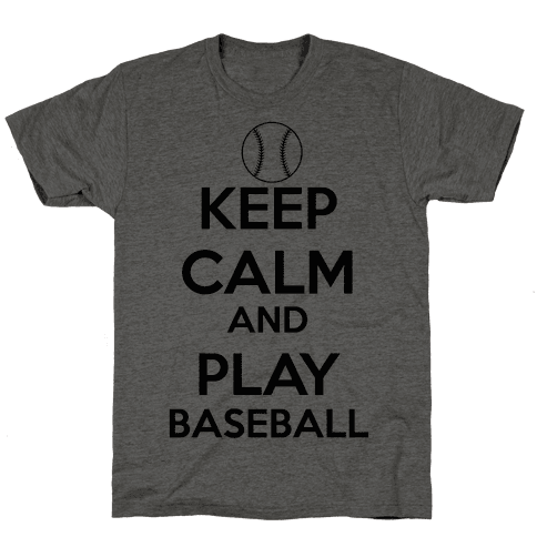 Play Baseball Mens T-Shirt