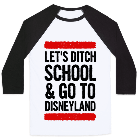 Let's Ditch School Baseball Tee