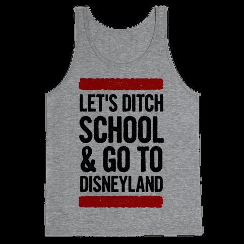 Let's Ditch School Tank Top
