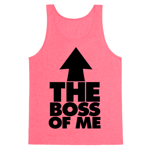 I'm The Boss Of Me Tank Top