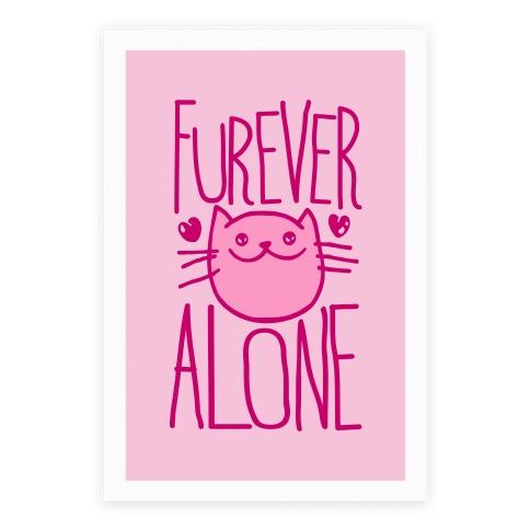 Furever Alone Poster