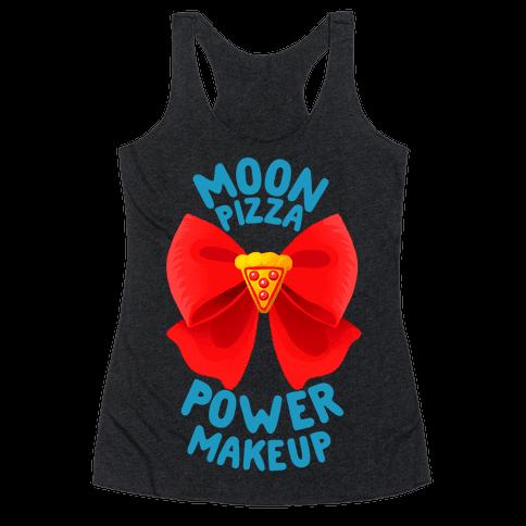 Moon Pizza Power Makeup! Racerback Tank Top