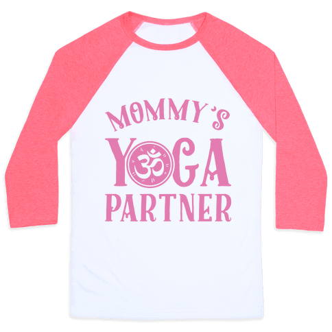 Mommy's Yoga Partner Baseball Tee