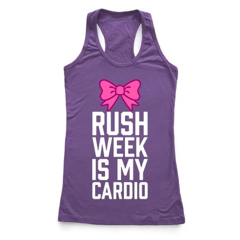 Rush Week Is My Cardio (Little) Racerback Tank Top