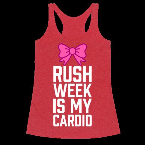 Rush Week Is My Cardio (Little)