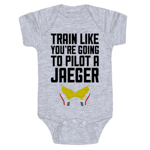 Train Like You're Going To Pilot a Jaeger Baby Onesy