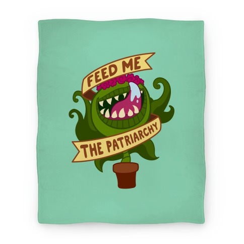 Feed Me The Patriarchy Blanket