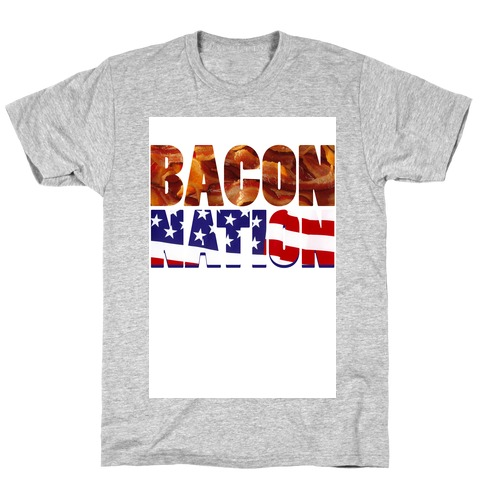 Bacon Nation T-Shirt