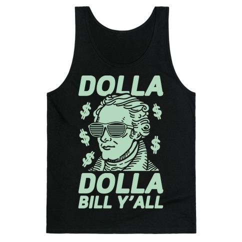 f4681cf3 Dolla Dolla Bill Y'all Tank Top | LookHUMAN