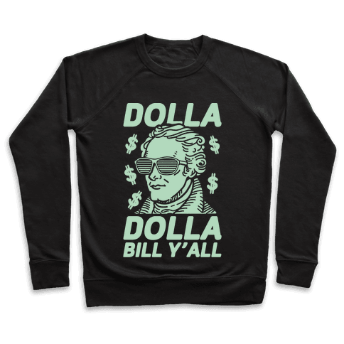 Dolla Dolla Bill Y'all Pullover
