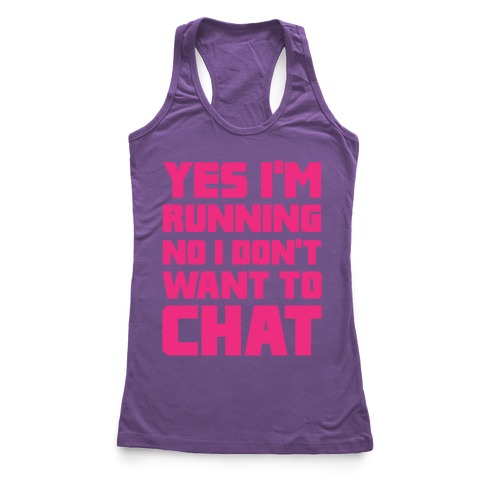 Yes I'm Running Racerback Tank Top