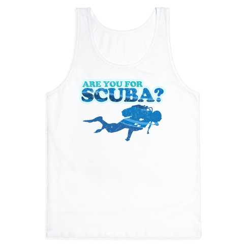 Are You for Scuba?