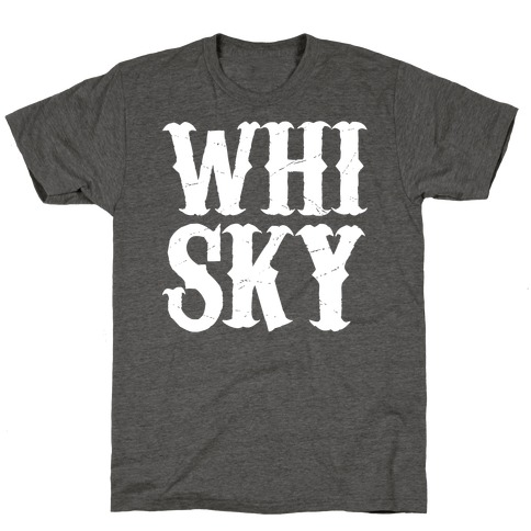 Whisky! T-Shirt